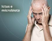 Ictus: modulazione di una predisposizione genetica da parte del microbiota