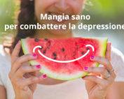 Mangia sano per combattere la depressione