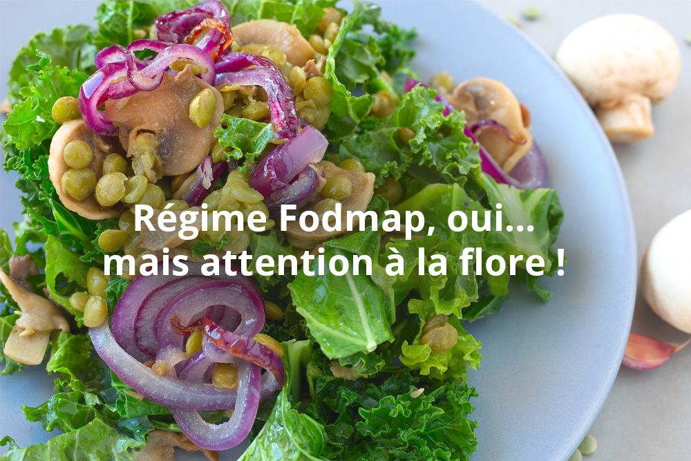 Régime Fodmap*, bon pour la digestion, mais attention à la flore intestinale