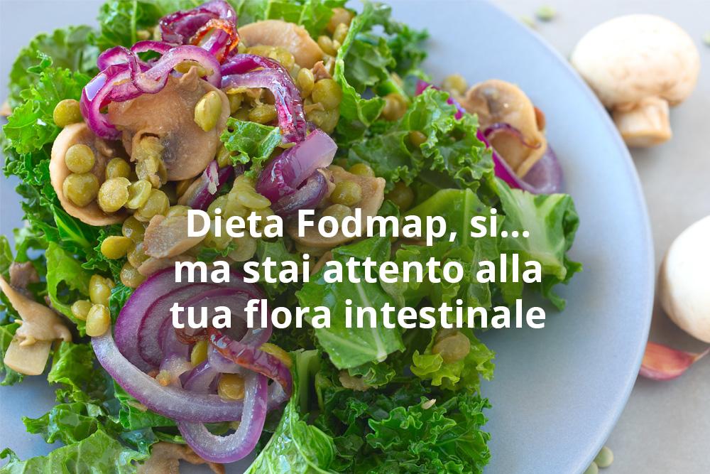 Dieta Fodmap*, buona per la digestione, ma stai attento alla tua flora  intestinale