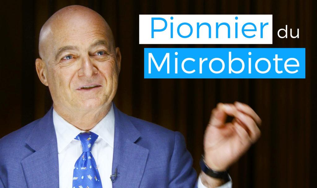 Un Pionnier du Microbiote