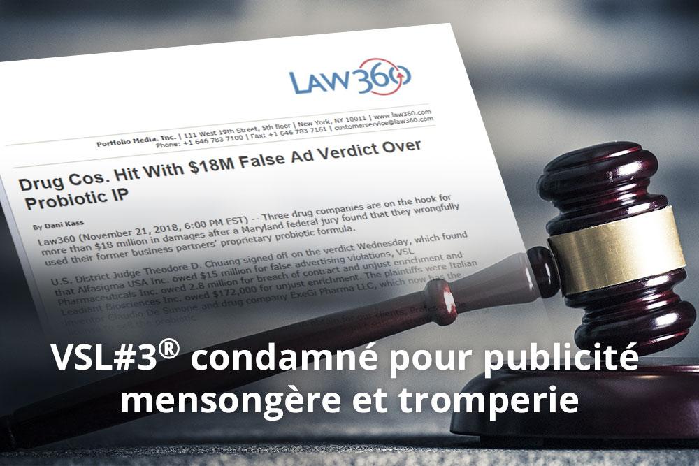 Une décision majeure de justice à l'encontre de VSL#3®